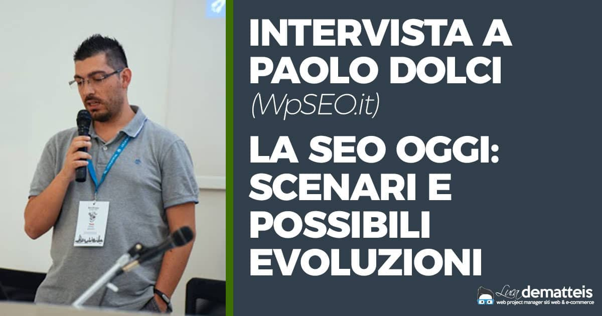 Intervista a Paolo Dolci (WpSEO.it)